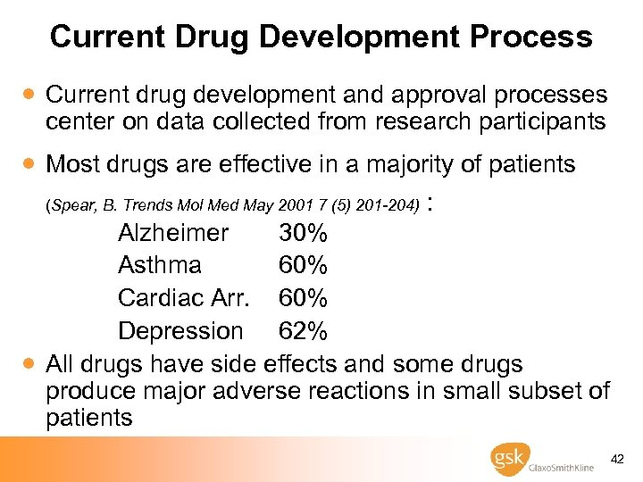 Current Drug Development Process · Current drug development and approval processes center on data