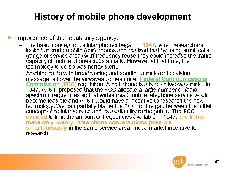 History of mobile phone development · Importance of the regulatory agency: – The basic