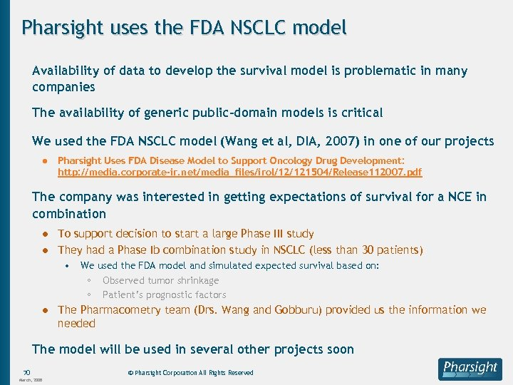Pharsight uses the FDA NSCLC model Availability of data to develop the survival model