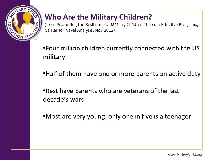 Who Are the Military Children? (from Promoting the Resilience of Military Children Through Effective