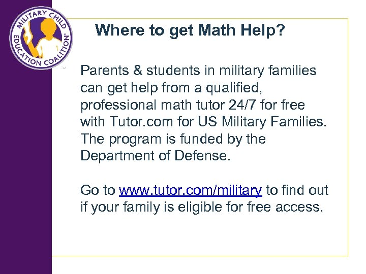 Where to get Math Help? Parents & students in military families can get help