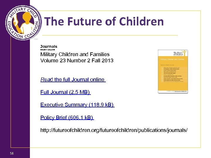 The Future of Children Journals RECENT VOLUME Military Children and Families Volume 23 Number