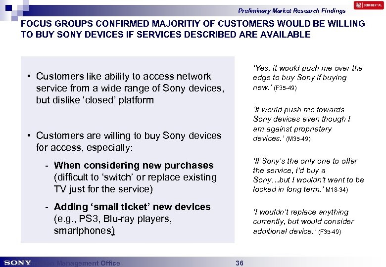 Preliminary Market Research Findings FOCUS GROUPS CONFIRMED MAJORITIY OF CUSTOMERS WOULD BE WILLING TO