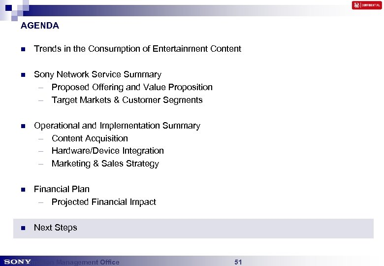 AGENDA n Trends in the Consumption of Entertainment Content n Sony Network Service Summary