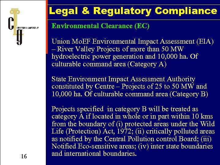 Legal & Regulatory Compliance Environmental Clearance (EC) Union Mo. EF Environmental Impact Assessment (EIA)