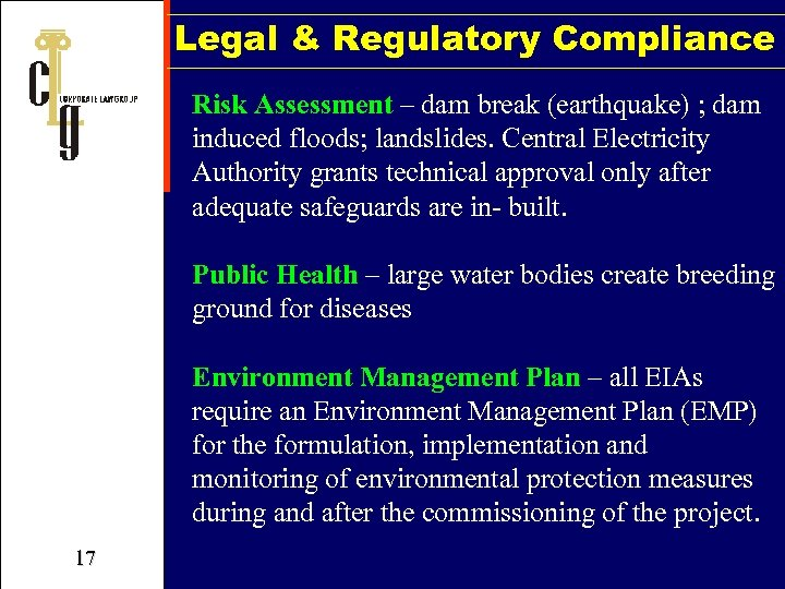 Legal & Regulatory Compliance Risk Assessment – dam break (earthquake) ; dam induced floods;