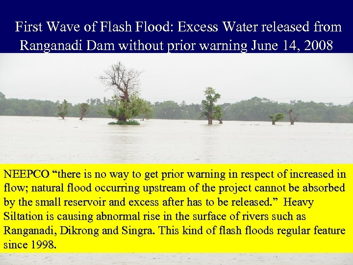 First Wave of Flash Flood: Excess Water released from Ranganadi Dam without prior warning