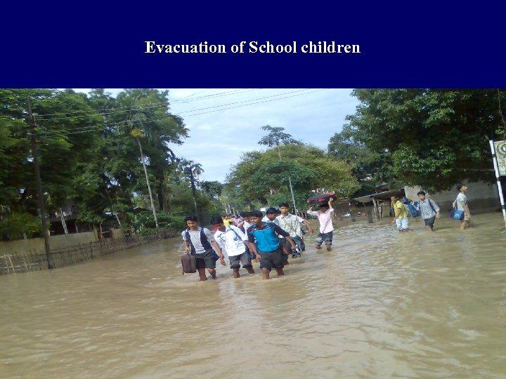 Evacuation of School children