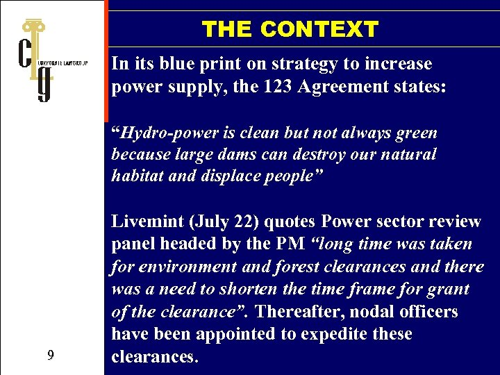 THE CONTEXT In its blue print on strategy to increase power supply, the 123