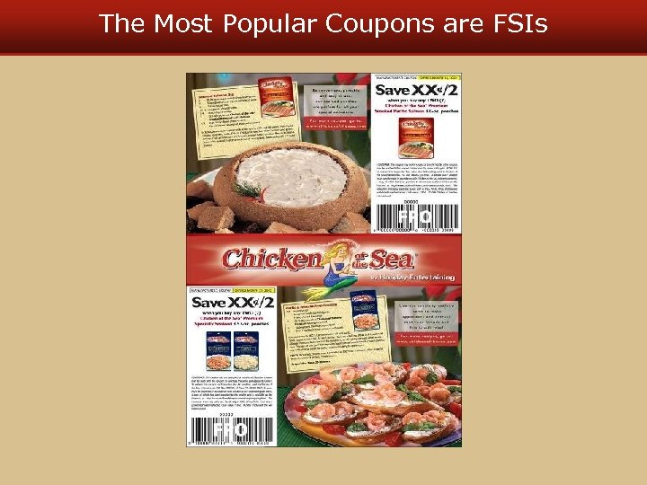 The Most Popular Coupons are FSIs