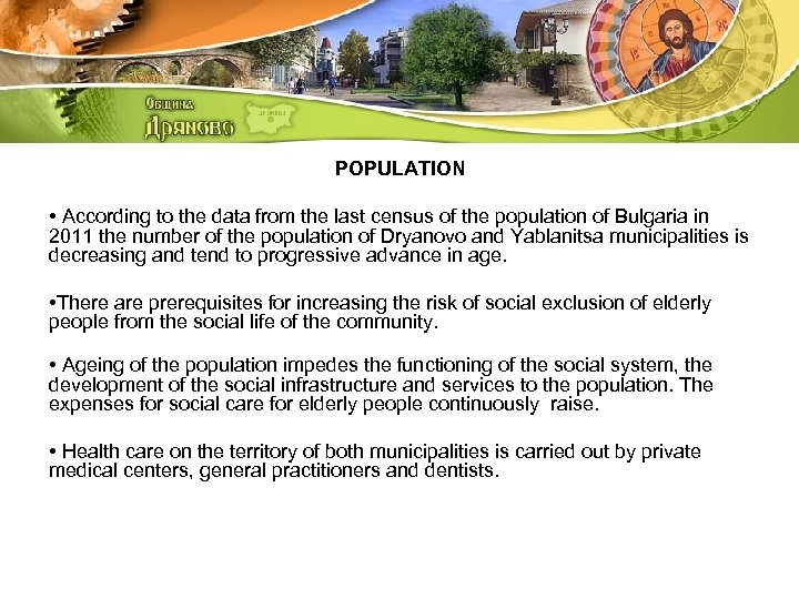 POPULATION • According to the data from the last census of the population of