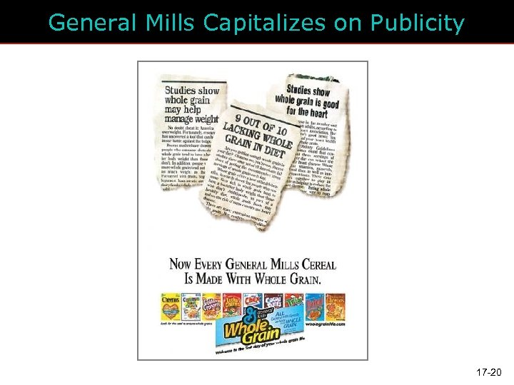General Mills Capitalizes on Publicity 17 -20