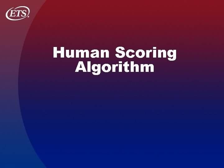 Human Scoring Algorithm
