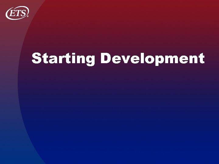 Starting Development