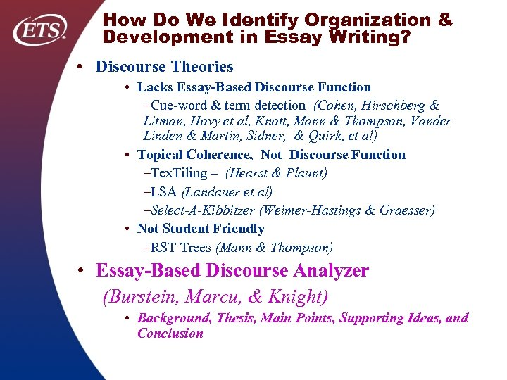 How Do We Identify Organization & Development in Essay Writing? • Discourse Theories •