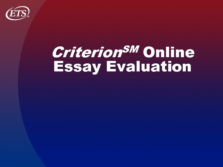 SM Criterion Online Essay Evaluation