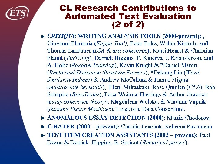 CL Research Contributions to Automated Text Evaluation (2 of 2) CRITIQUE WRITING ANALYSIS TOOLS