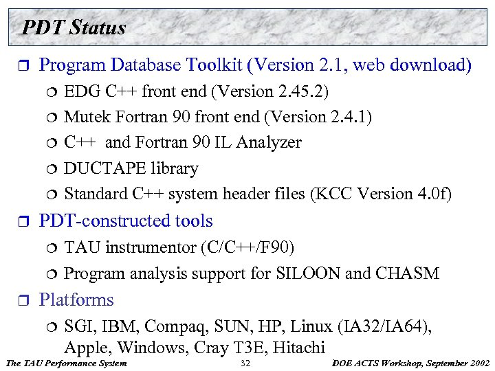 PDT Status r Program Database Toolkit (Version 2. 1, web download) ¦ ¦ ¦