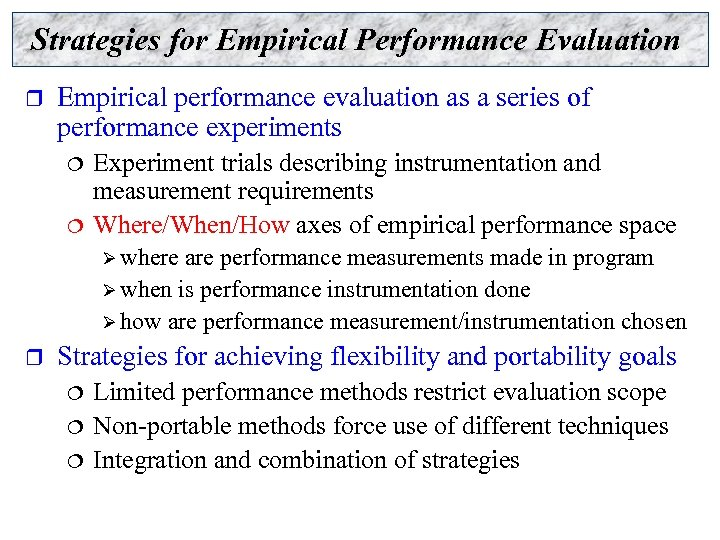 Strategies for Empirical Performance Evaluation r Empirical performance evaluation as a series of performance