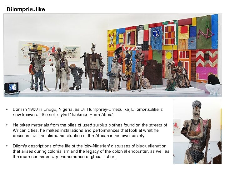Dilomprizulike • Born in 1960 in Enugu, Nigeria, as Dil Humphrey-Umezulike, Dilomprizulike is now