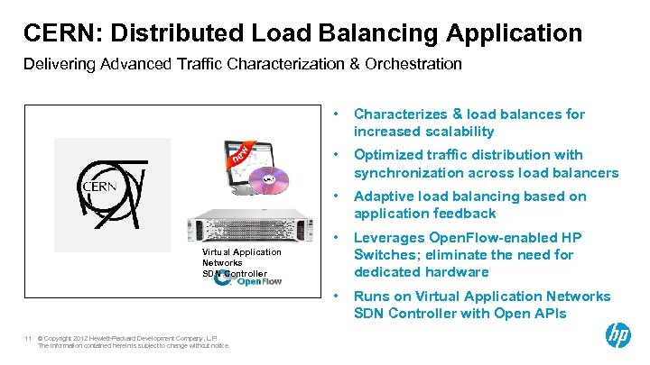 CERN: Distributed Load Balancing Application Delivering Advanced Traffic Characterization & Orchestration • Characterizes &