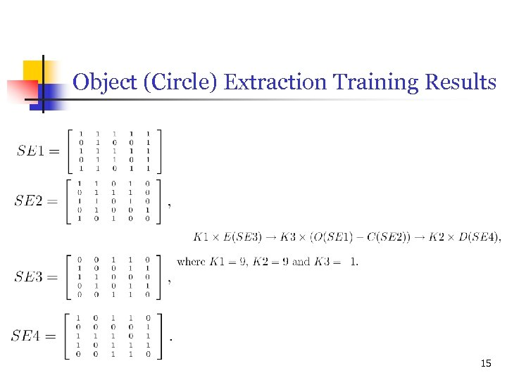 Object (Circle) Extraction Training Results 15