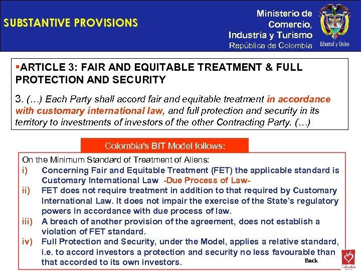 SUBSTANTIVE PROVISIONS Ministerio de Comercio, Industria y Turismo República de Colombia §ARTICLE 3: FAIR