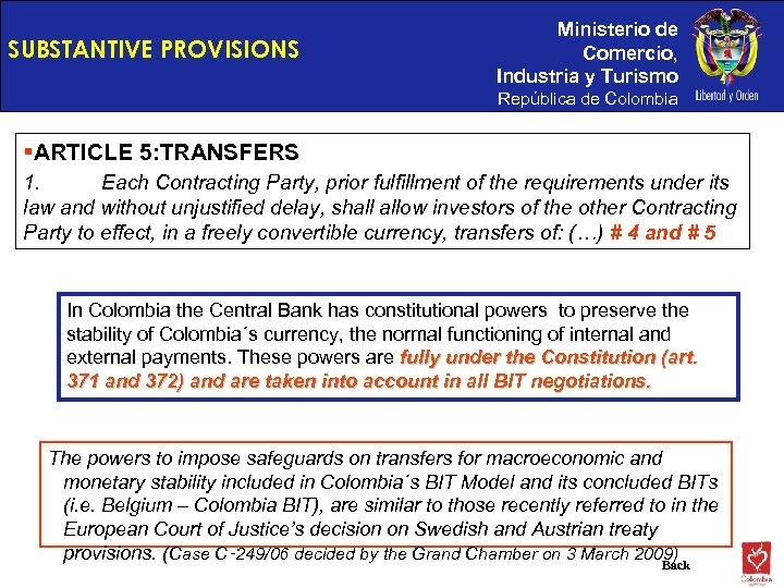 SUBSTANTIVE PROVISIONS Ministerio de Comercio, Industria y Turismo República de Colombia §ARTICLE 5: TRANSFERS