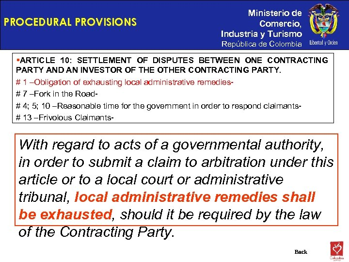 PROCEDURAL PROVISIONS Ministerio de Comercio, Industria y Turismo República de Colombia §ARTICLE 10: SETTLEMENT