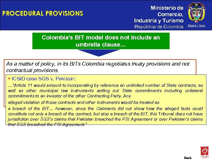 PROCEDURAL PROVISIONS Ministerio de Comercio, Industria y Turismo República de Colombia's BIT model does