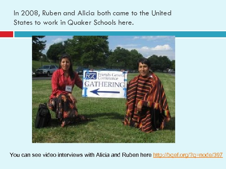 In 2008, Ruben and Alicia both came to the United States to work in
