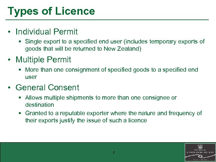 Types of Licence • Individual Permit § Single export to a specified end user