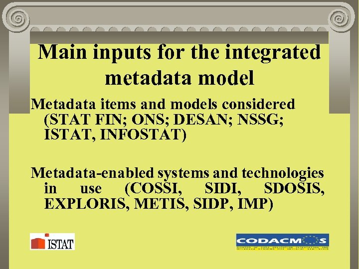 Main inputs for the integrated metadata model Metadata items and models considered (STAT FIN;