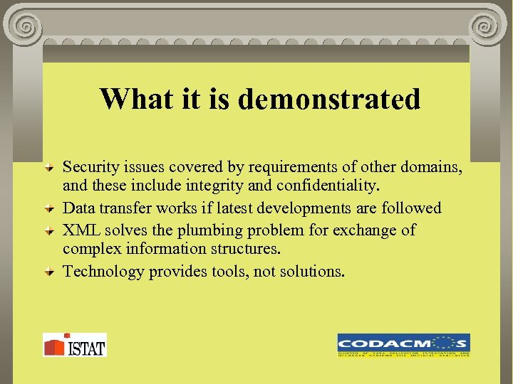 What it is demonstrated Security issues covered by requirements of other domains, and these