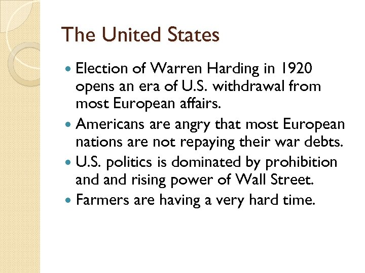 The United States Election of Warren Harding in 1920 opens an era of U.