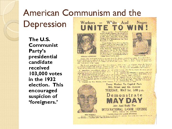 American Communism and the Depression The U. S. Communist Party's presidential candidate received 103,