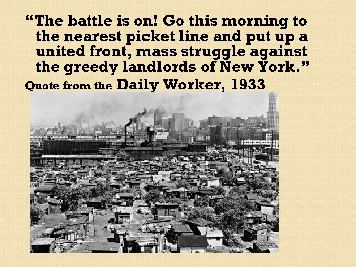"""""""The battle is on! Go this morning to the nearest picket line and put"""
