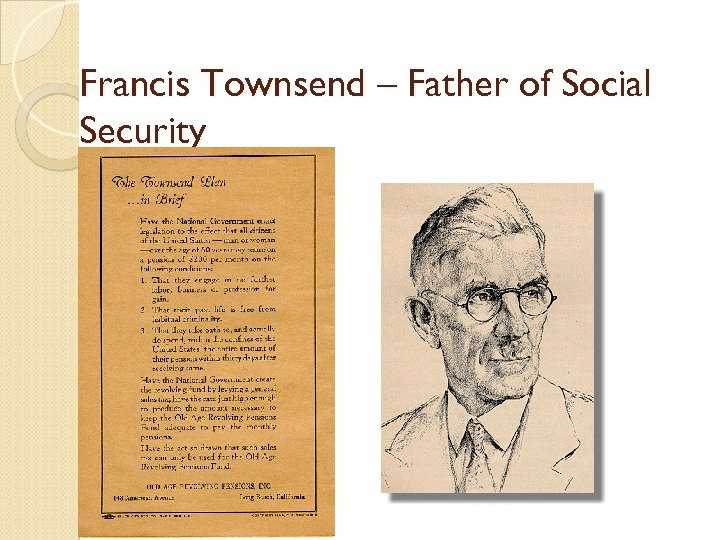 Francis Townsend – Father of Social Security