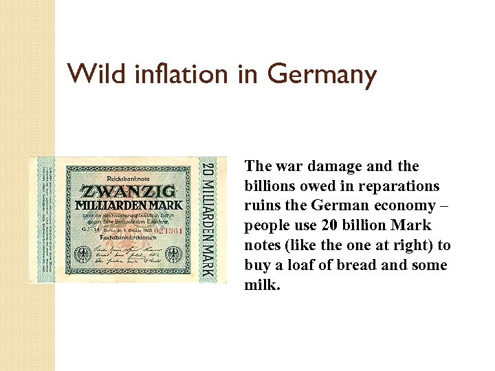 Wild inflation in Germany The war damage and the billions owed in reparations ruins