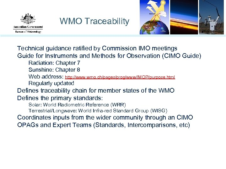 WMO Traceability Technical guidance ratified by Commission IMO meetings Guide for Instruments and Methods