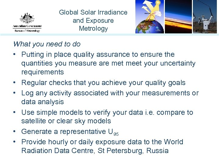 Global Solar Irradiance and Exposure Metrology What you need to do • Putting in