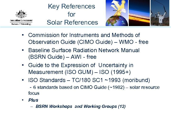 Key References for Solar References • Commission for Instruments and Methods of Observation Guide