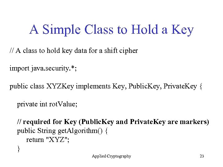 A Simple Class to Hold a Key // A class to hold key data