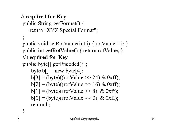 // required for Key public String get. Format() { return