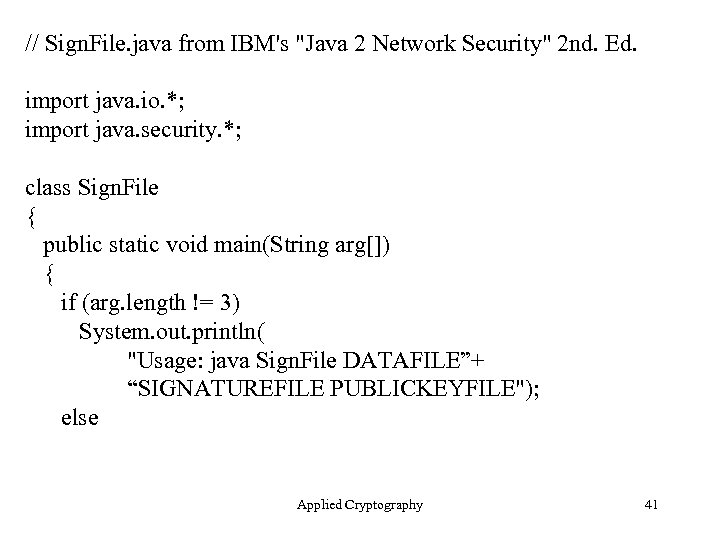 // Sign. File. java from IBM's