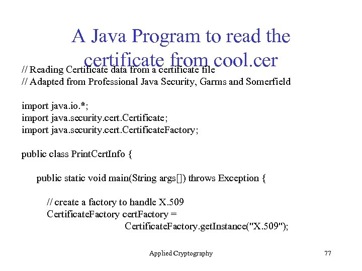 A Java Program to read the certificate from cool. cer // Reading Certificate data