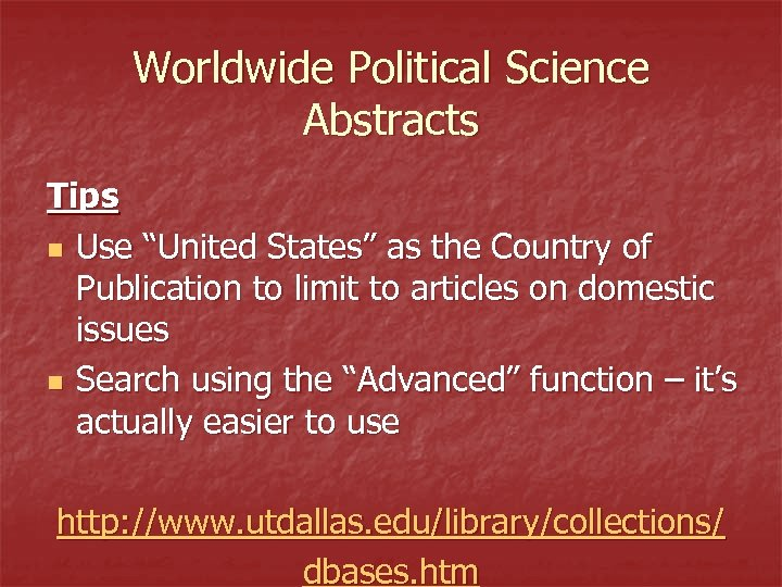 """Worldwide Political Science Abstracts Tips n Use """"United States"""" as the Country of Publication"""