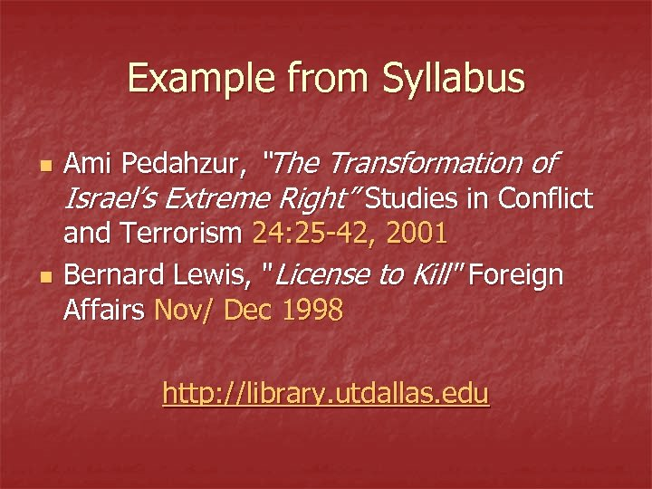 """Example from Syllabus n n Ami Pedahzur, """"The Transformation of Israel's Extreme Right"""" Studies"""