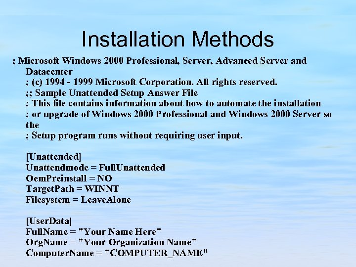 Installation Methods ; Microsoft Windows 2000 Professional, Server, Advanced Server and Datacenter ; (c)