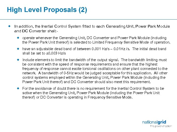 High Level Proposals (2) ® In addition, the Inertial Control System fitted to each
